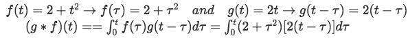 Equation for example 1(d): Putting f and g in the proper terms to produce the convolution integral