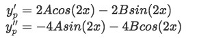 Equation for Example 1(b-1): Obtaining the first a second derivative of the guessed solution